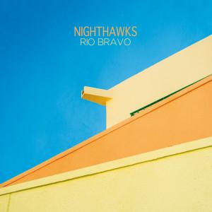 Cover Nighthawks - Rio Bravo